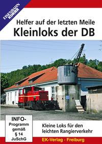Kleinloks der DB - Helfer auf der letzten Meile