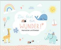 Stickerbuch - Du bist ein Wunder!