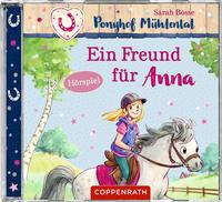 CD Hörspiel: Ponyhof Mühlental (Bd. 4) - Ein Freund für Anna