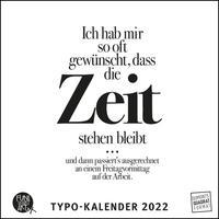 Sprüche im Quadrat 2022 – Typo-Kalender von FUNI SMART ART – Funny Quotes – Quadrat-Format 24 x 24 cm – 12 Monatsblätter mit typografisch