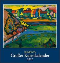 DUMONTS Großer Kunstkalender 2022 ? Klassische Moderne, Impressionisten, Expressionisten ? Wandkalender Format 45 x 48 cm
