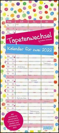 Tapetenwechsel 2022 ? Kalender für zwei ? Notizkalender ? Partner-Planer ? Format 22 x 49,5 cm