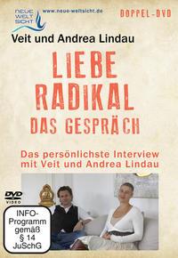 Liebe Radikal - das Gespräch (Veit und Andrea Lindau)