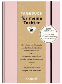 Elma van Vliet Tagebuch für meine Tochter