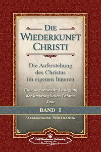 Die Wiederkunft Christi I