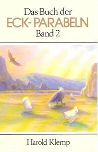 Das Buch der ECK Parabeln / Das Buch der ECK Parabeln, Band 2