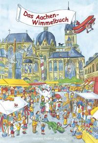 Das Aachen-Wimmelbuch