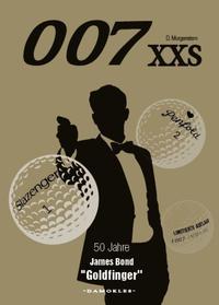 007 XXS 50 Jahre James Bond - Goldfinger