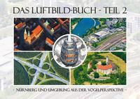 Das Luftbild-Buch Teil 2