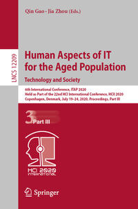 Human Aspects of IT for the Aged Population. Technology and Society