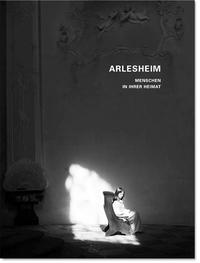 Arlesheim - Menschen über ihre Heimat