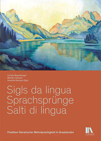 Sigls da lingua – Sprachsprünge – Salti di lingua
