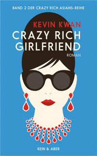Crazy Rich Girlfriend