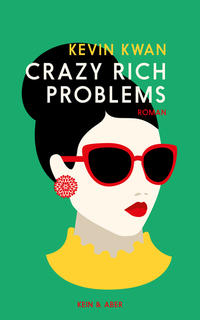 Crazy Rich Problems