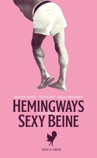 Hemingways sexy Beine