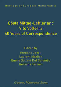 Gösta Mittag-Leffler and Vito Volterra. 40 Years of Correspondence
