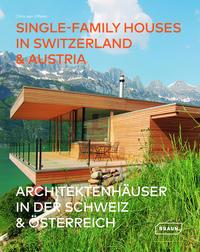 Single-Family Houses in Switzerland & Austria/Architektenhäuser in der Schweiz & Österreich
