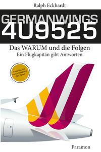 GERMANWINGS 4U9525 –Das WARUM und die Folgen