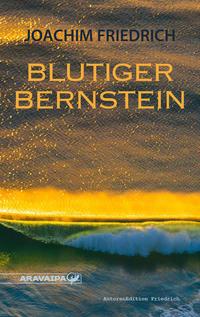 Blutiger Bernstein