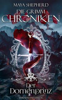 Die Grimm-Chroniken - Der Dornenprinz