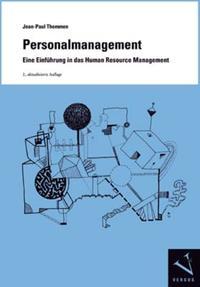 Personalmanagement. Eine Einführung in das Human Resource Management
