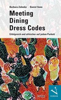 Meeting, Dining, Dress Codes