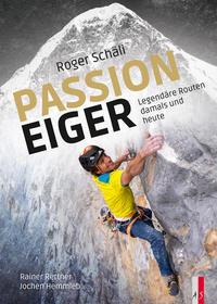 Roger Schäli - Passion Eiger