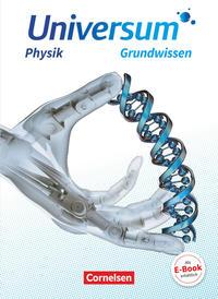 Universum Physik Sekundarstufe II - Zu allen Ausgaben / Grundwissen - Grundwissen
