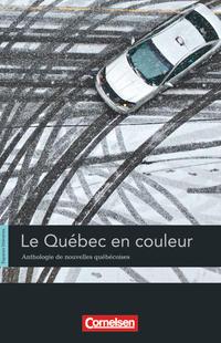 Espaces littéraires / B1-B1+ - Le Québec en couleur