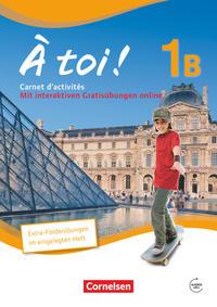À toi ! - Fünfbändige Ausgabe - Band 1B
