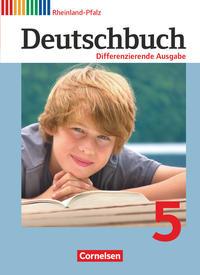 Deutschbuch, Sprach- und Lesebuch, Differenzierende Ausgabe, RP, Os Rs Gsch