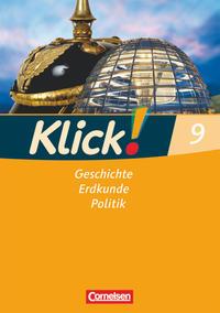 Klick! Geschichte, Erdkunde, Politik - Westliche Bundesländer - 9. Schuljahr