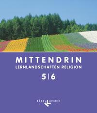 Mittendrin, Lernlandschaften Religion, B He Ni NRW SH Th, Gsch Gy
