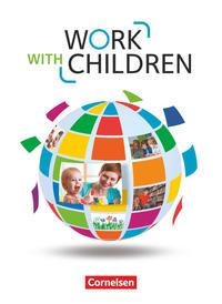Work with Children - Englisch für Erzieher/-innen