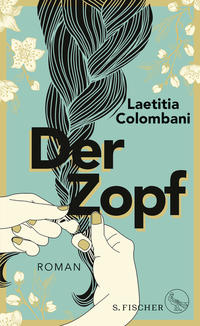 Cover: Laetitia Colombani Der Zopf