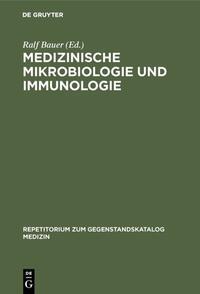 Medizinische Mikrobiologie und Immunologie
