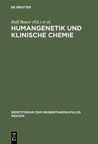 Humangenetik und Klinische Chemie