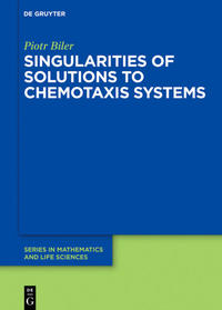 Singularities of Solutions to Chemotaxis Systems