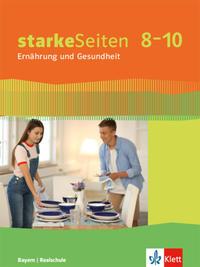 starkeSeiten Ernährung und Gesundheit 8-10. Ausgabe Bayern