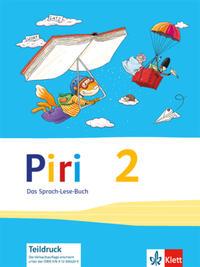 Piri, Das Sprach-Lese-Buch, Neubearbeitung, Alle Bundesländer außer By, Gs