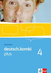 deutsch.kombi PLUS, Allgemeine Ausgabe für differenzierende Schulen, Sek I