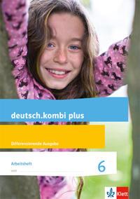 deutsch.kombi plus / Arbeitsheft 6. Schuljahr