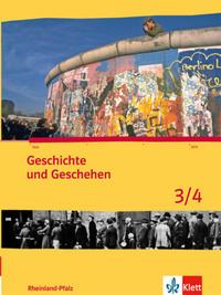 Geschichte und Geschehen 3/4. Ausgabe Rheinland-Pfalz Gymnasium