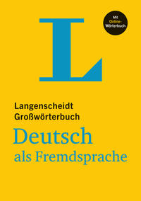 Langenscheidt Großwörterbuch Deutsch als Fremdsprache