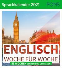 ENGLISCH Woche für Woche - PONS Sprachkalender 2021