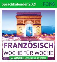 Französisch Woche für Woche - PONS Sprachkalender 2021