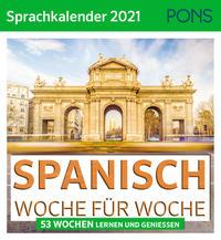 SPANISCH Woche für Woche - PONS Sprachkalender 2021