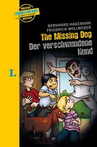 The Missing Dog - Der verschwundene Hund - zweisprachig Deutsch-Englisch