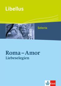 Roma - Amor. Liebeselegien