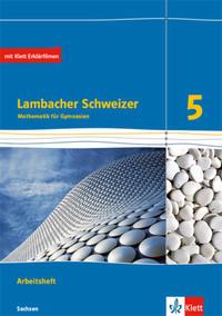 Lambacher Schweizer Mathematik 5. Ausgabe Sachsen